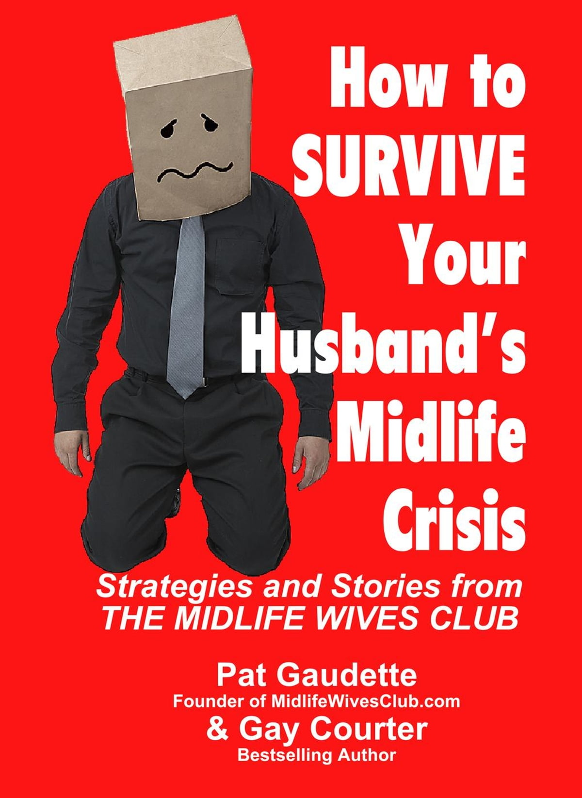 When a midlife crisis comes and how to survive it