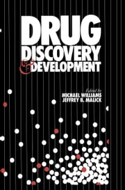 Drug Discovery and Development ebook by Michael Williams,Jeffrey B. Malick