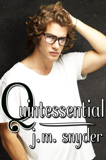 Quintessential ebook by J.M. Snyder