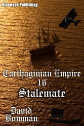 Carthaginian Empire 16: Stalemate ebook by David Bowman