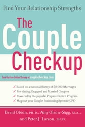The Couple Checkup - Find Your Relationship Strengths ebook by David Olson