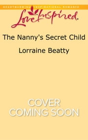 The Nanny's Secret Child ebook by Lorraine Beatty