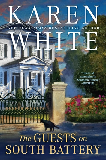 The Guests on South Battery ebook by Karen White