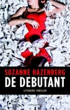De debutant eBook by Suzanne Hazenberg