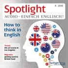 Englisch lernen Audio - Auf Englisch denken - Spotlight Audio 3/16 - How to think in English audiobook by