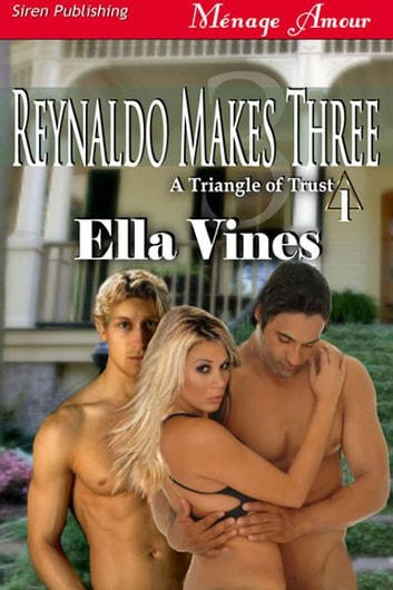 Reynaldo Makes Three ebook by Ella Vines