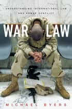 War Law ebook by Michael Byers