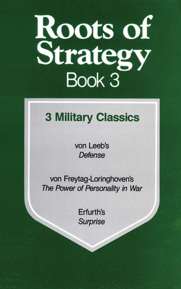 Roots of Strategy: Book 3 ebook by