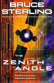 The Zenith Angle ebook by Bruce Sterling