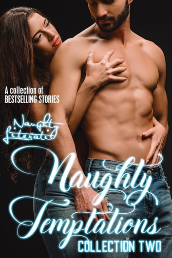 Naughty Temptations Collection Two ebook by Berengaria Brown,Katherine Kingston,N.J. Walters,Nicole Austin