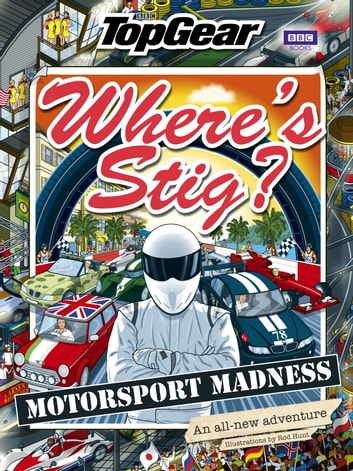 Where's Stig: Motorsport Madness ebook by Rod Hunt