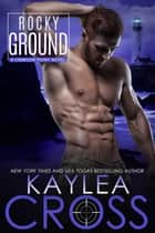 Rocky Ground ebook by