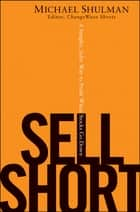 Sell Short ebook by Michael Shulman