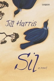 Sil - A Novel ebook by Jill Harris