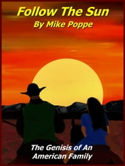 Follow The Sun ebook by Mike Poppe