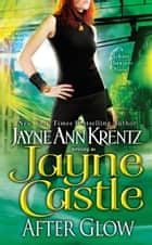 After Glow ebook by Jayne Castle