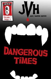 Jake: Dangerous Times ebook by E-Book
