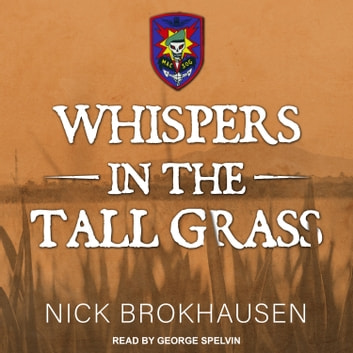 Whispers In The Tall Grass audiobook by Nick Brokhausen