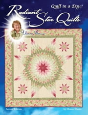 Radiant Star Quilts ebook by Burns, Eleanor