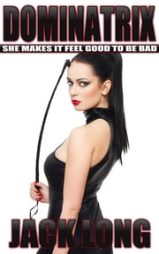 Dominatrix ebook by Jack Long