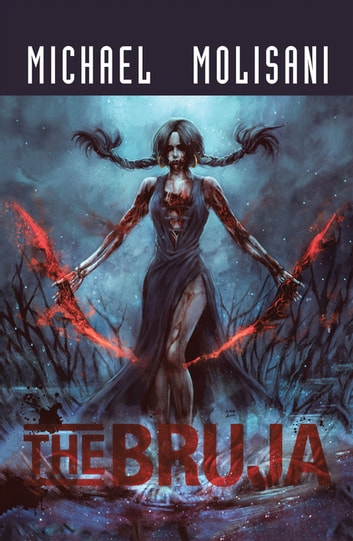 The Bruja ebook by Michael Molisani