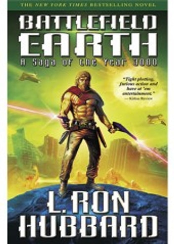 Battlefield Earth - Science Fiction New York Times Best Seller ebook by L. Ron Hubbard