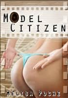 Model Citizen ebook by Melisa Poche