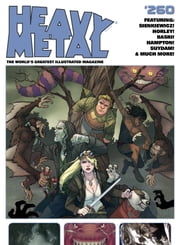 Heavy Metal Magazine #260 ebook by Bill Sienkiewicz,Scott Hampton,Alex Horley,Art Suydam,Dan Brereton,Doug Braithwaite