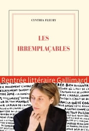 Les irremplaçables ebook by Cynthia Fleury