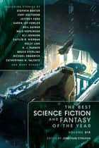 The Best Science Fiction and Fantasy of the Year Volume 6 eBook von Jonathan Strahan