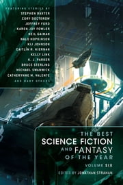 The Best Science Fiction and Fantasy of the Year Volume 6 ebook by Jonathan Strahan