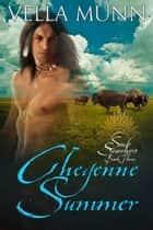 Cheyenne Summer ebook by Vella Munn