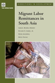 Migrant Labor Remittances in South Asia ebook by Maimbo, Samuel Munzele