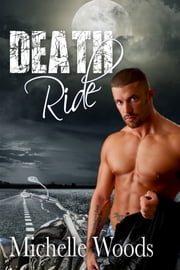 Death Ride ebook by Michelle Woods