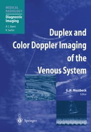 Duplex and Color Doppler Imaging of the Venous System ebook by Gerhard H. Mostbeck