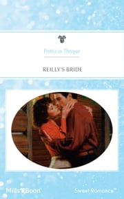 Reilly's Bride ebook by Patricia Thayer
