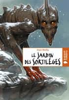 Le jardin des sortilèges ebook by Jean Molla