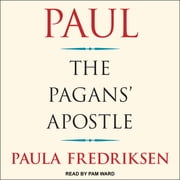Paul - The Pagans' Apostle audiobook by Paula Fredriksen