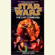 The Last Command: Star Wars Legends (The Thrawn Trilogy) audiobook by Timothy Zahn