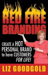 Red Fire Branding ebook by Liz Goodgold