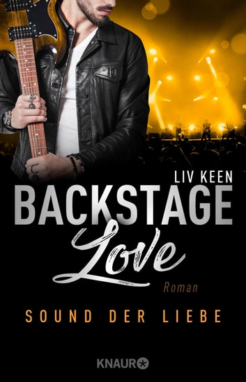 Backstage Love – Sound der Liebe - Roman eBook by Liv Keen