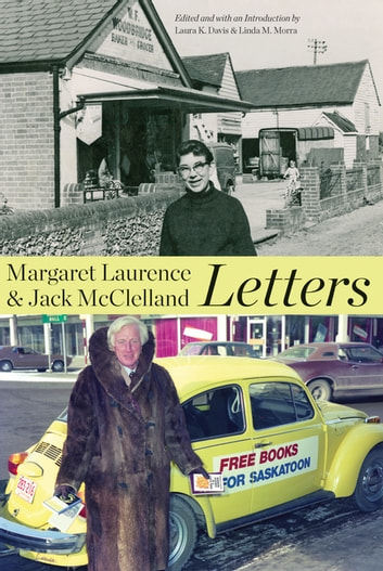 Margaret Laurence and Jack McClelland, Letters ebook by