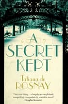 A Secret Kept ekitaplar by Tatiana de Rosnay
