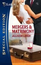 Mergers & Matrimony ebook by Allison Leigh