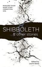 Shibboleth and other stories ebook by Laurie Steed