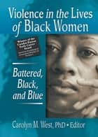 Violence in the Lives of Black Women ebook by Carolyn West
