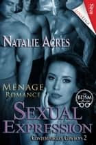 Sexual Expression ebook by Natalie Acres