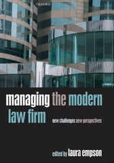 Managing the Modern Law Firm : New Challenges New Perspectives ebook by Laura Empson