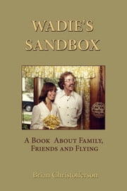 Wadie's Sandbox ebook by Brian Christofferson