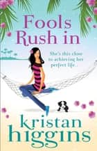 Fools Rush In (Mills & Boon M&B) ebook by Kristan Higgins